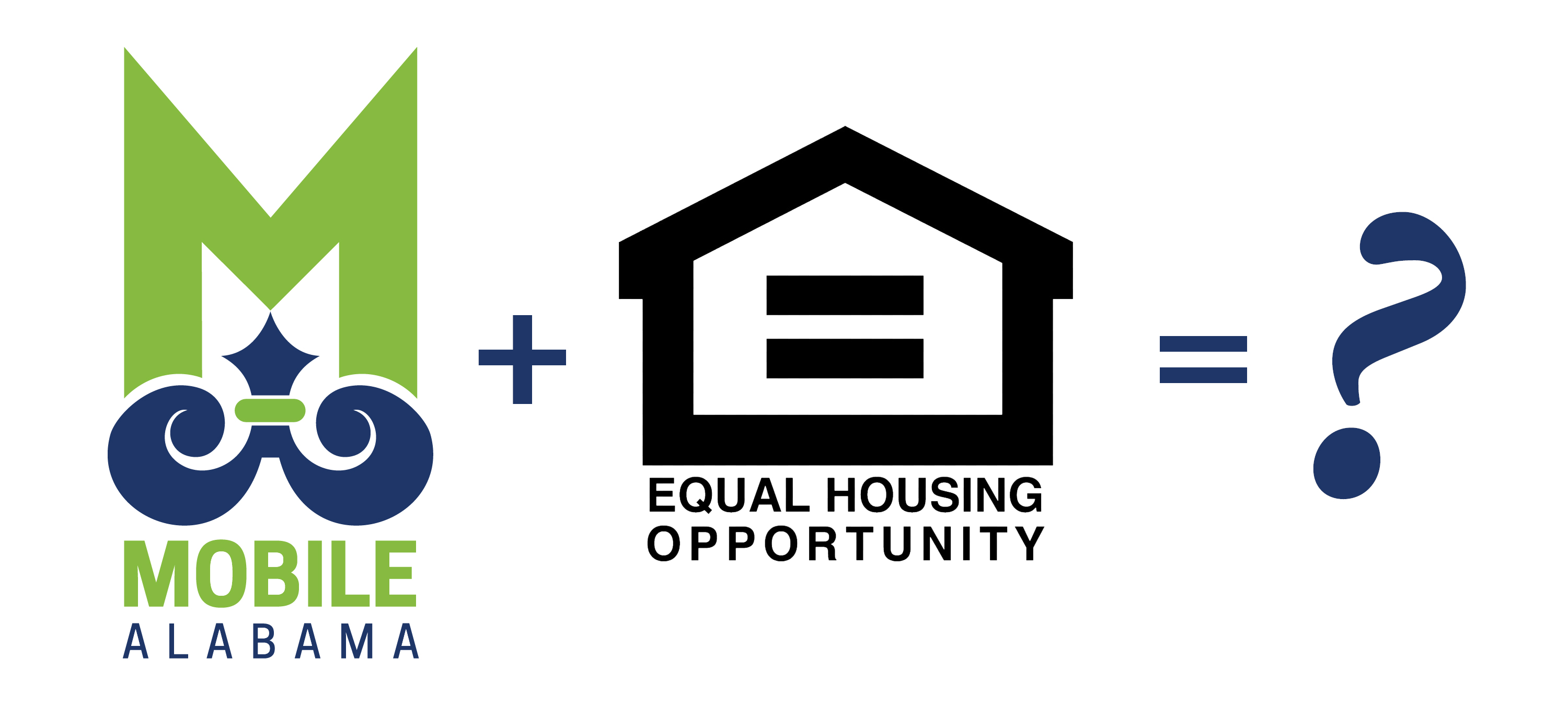 An equation depiction The City of Mobile logo plus the Fair Housing Equal Opportunity logo equating a question mark.